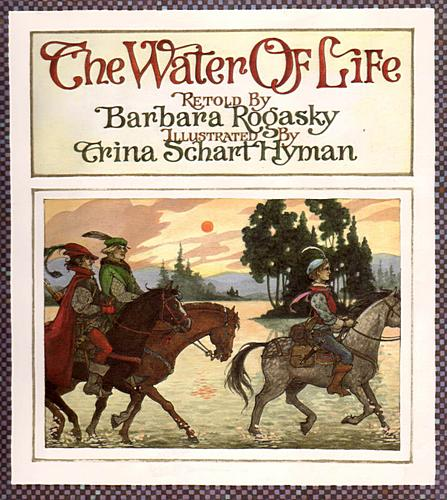 hyman_the_water_of_life_a_tale_from_the_brothers_grimm